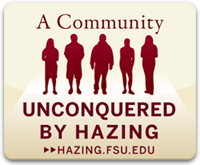 A Community Unconquered by Hazing. hazing.fsu.edu
