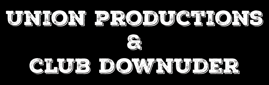 Union Productions & Club Downunder